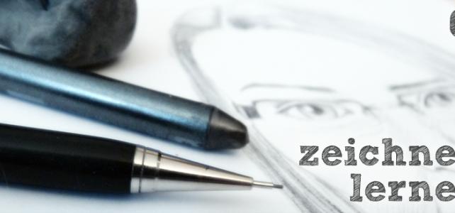 Zeichnen lernen – Ein paar Grundlagen